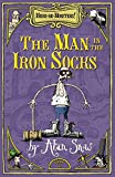 Snow, Alan: Here Be Monsters Part 2: Man in the Iron Socks