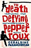 Geraldine McCaughrean: The Death Defying Pepper Roux