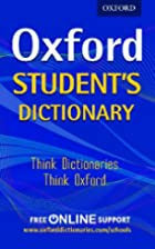 Oxford Student's Dictionary by Oxford…