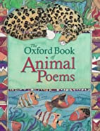 The Oxford Book of Animal Poems by Michael…