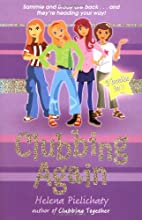 Clubbing Again (Books 5 & 6 in the After…
