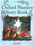 Beck, Ian: The Oxford Nursery Storybook