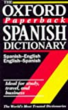 Lea, Christine: The Oxford Paperback Spanish Dictionary : Spanish-English/English-Spanish