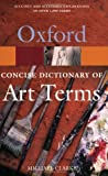 Clarke, Michael: The Concise Oxford Dictionary of Art Terms (Oxford Paperback Reference)