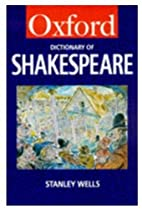 A Dictionary of Shakespeare (Oxford…