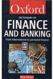Oxford University Press: Dictionary of Finance and Banking