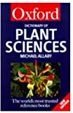 Allaby, Michael: Dictionary of Plant Science