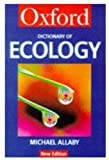 Allaby, Michael: A Dictionary of Ecology