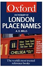 A Dictionary of London Place-Names (Oxford…