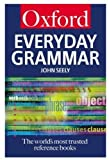Seely, John: Everyday Grammar (Oxford Paperback Reference)