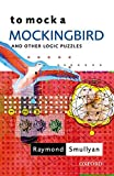 Smullyan, Raymond M.: To Mock a Mockingbird: And Other Logic Puzzles