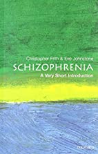 Schizophrenia: A Very Short Introduction by…