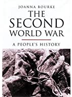 The Second World War: A People's…