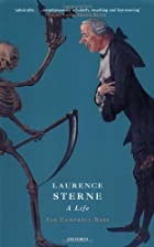 Laurence Sterne: A Life by Ian Campbell Ross