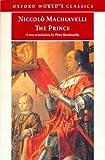 Machiavelli, Niccolò: The Prince (Oxford World's Classics)