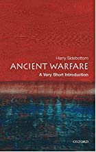 Ancient Warfare: A Very Short Introduction…