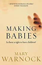 Making Babies: Is There a Right to Have…