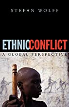 Ethnic Conflict: A Global Perspective by…