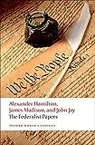 Hamilton, Alexander: The Federalist Papers (Oxford World's Classics)