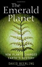 The emerald planet: how plants changed…