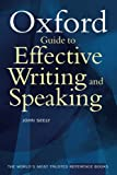 Seely, John: The Oxford Guide to Effective Writing and Speaking