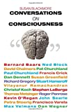 Susan Blackmore: Conversations on Consciousness: What the Best Minds Think About the Brain, Free Will, And What It M
