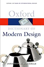 A Dictionary of Modern Design (Oxford…