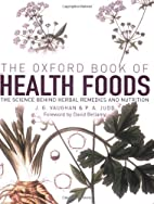 The Oxford Book of Health Foods by J. G.…