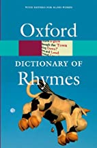 Oxford Dictionary of Rhymes (Oxford…
