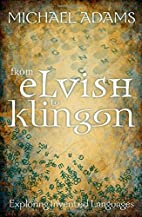 From Elvish to Klingon: Exploring Invented…