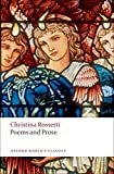 Rossetti, Christina: Poems and Prose (Oxford World's Classics)