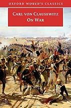 On War [abridged - Oxford World's Classics]…