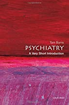 Psychiatry: A Very Short Introduction by Tom…