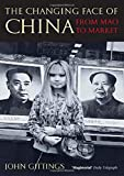 Gittings, John: The Changing Face of China: From Mao to Market