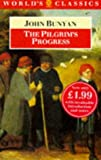 Bunyan, John: The Pilgrim's Progress (The World's Classics)