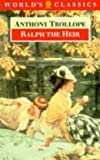 Trollope, Anthony: Ralph the Heir