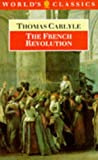 Carlyle, Thomas: The French Revolution: A History