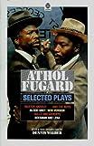 Fugard, Athol: Selected Plays; 'Master Harold'... And The Boys; Blood Knot; Hello And Goodbye; Boesman And Lena