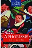 Gross, John J.: Oxford Book of Aphorisms