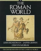 The Roman World: The Oxford History of the…