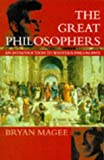 Bryan Magee: The Great Philosophers: An Introduction to Western Philosophy (Oxford paperbacks)