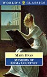 Hays, Mary: Memoirs of Emma Courtney