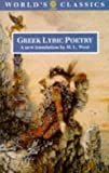 West, M.L.: Greek Lyric Poetry: The Poems and Fragments of the Greek Iambic, Elegiac, and Melic Poets