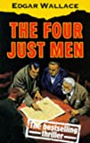 Wallace, Edgar: The Four Just Men (Oxford Popular Fiction)