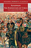 Xenophon: The Expedition of Cyrus (Oxford World's Classics)