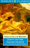Apollonius of Rhodes: Jason and the Golden Fleece: (The Argonautica) (World's Classics)