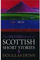 The Oxford book of Scottish short stories by…