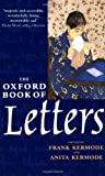 Kermode, Frank: The Oxford Book of Letters