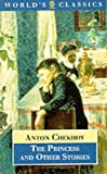 Chekhov, Anton Pavlovich: The Princess and Other Stories