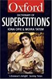 Opie, Iona Archibald: A Dictionary of Superstitions